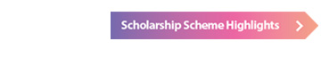 Scholarship Scheme Highlights